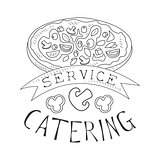 Best Catering Service Hand Drawn Black And White Sign With Pizza And Ribbon Design Template With Calligraphic Text