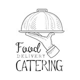 Best Catering Food Delivery Service Hand Drawn Black And White Sign Design Template With Waiter Holding Dish With Calligraphic Text