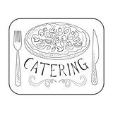Best Catering Service Hand Drawn Black And White Sign Design Template With Pizza In Square Frame With Calligraphic Text