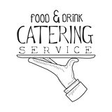 Best Catering Service Hand Drawn Black And White Sign With Waiter Hand And Tray Design Template With Calligraphic Text