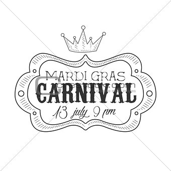 Carnival Hand Drawn Monochrome Mardi Gras Event Vintage Promotion Sign In Pencil Sketch Style With Calligraphic Text
