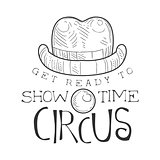 Hand Drawn Monochrome Vintage Circus Show Time Promotion Sign With Clown Nose And Hat In Pencil Sketch Style With Calligraphic Text