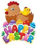 Happy Easter sign with hen and chicken