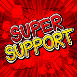 Super Support - Comic book style word.