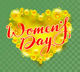 Yellow mimosa flowers heart shape and womens day text
