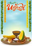 Happy Ugadi greeting card with festive dish. Hot red pepper, salt, brown sugar, banana, green mango, tamarind juice, neem flowers