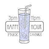 Bar Happy Hour Promotion Sign Design Template Hand Drawn Hipster Sketch With Full Tall Cocktail Glass With Straw