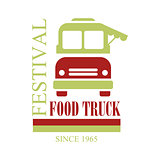 Food Truck Cafe Food Festival Promo Sign, Colorful Vector Design Template In Red And Green With Vehicle Silhouette