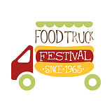 Food Truck Cafe Food Festival Promo Sign, Colorful Vector Design Template With Vehicle And Hot Dog For Trailer Silhouette