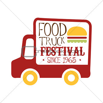 Food Truck Cafe Food Festival Promo Sign, Colorful Vector Design Template With Red Vehicle Silhouette