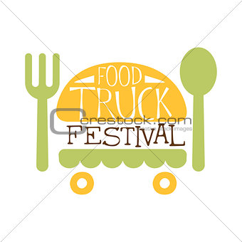 Food Truck Cafe Food Festival Promo Sign, Colorful Vector Design Template With Burger, Fork And Knife