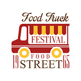 Food Truck Cafe Street Food Festival Promo Sign, Colorful Vector Design Template With Vehicle Silhouette