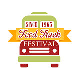 Food Truck Cafe Food Festival Promo Sign, Colorful Vector Design Template In Green Red And Yellow With Vehicle Silhouette