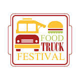 Food Truck Cafe Food Festival Promo Sign, Colorful Vector Design Template With Vehicle Silhouette In Square Frame