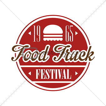 Food Truck Cafe Food Festival Promo Sign, Colorful Vector Design Template In Red Color In Round Frame