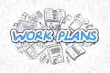 Work Plans - Cartoon Blue Text. Business Concept.