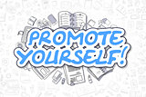 Promote Yourself - Cartoon Blue Word. Business Concept.