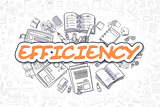 Efficiency - Doodle Orange Word. Business Concept.