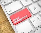 Target Management - Text on Red Keyboard Button. 3D.