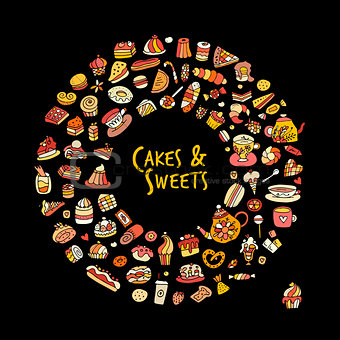 Cakes and sweets collection, sketch for your design