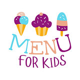 Food For Kids, Cafe Special Menu For Children Colorful Promo Sign Template With Text And Sweets