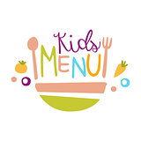 Kids Food, Cafe Special Menu For Children Colorful Promo Sign Template With Text And Salad Bowl