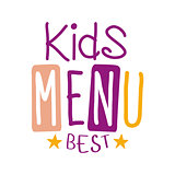Best Kids Food, Cafe Special Menu For Children Colorful Promo Sign Template With Text In Purple And Pink Color