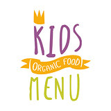 Kids Organic Food, Cafe Special Menu For Children Colorful Promo Sign Template With Text