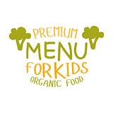 Premium Kids Organic Food, Cafe Special Menu For Children Colorful Promo Sign Template With Text