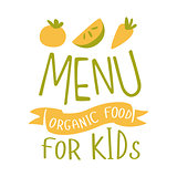 Kids Organic Food, Cafe Special Menu For Children Colorful Promo Sign Template With Text In Green And Orange