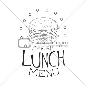 Cafe Lunch Menu Promo Sign In Sketch Style With Burger, Design Label Black And White Template