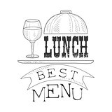 Best Cafe Lunch Menu Promo Sign In Sketch Style With Glass Of Wine, Design Label Black And White Template