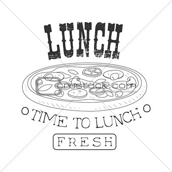Fresh Cafe Lunch Menu Promo Sign In Sketch Style With Pizza, Design Label Black And White Template
