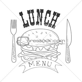 Cafe Lunch Menu Promo Sign In Sketch Style With Burger, Fork And Knife, Design Label Black And White Template