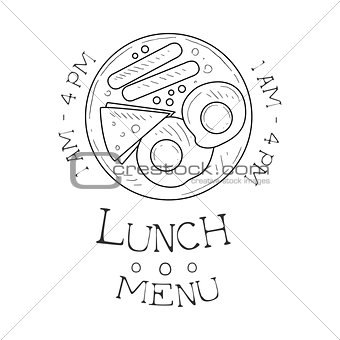 Cafe Lunch Menu Promo Sign In Sketch Style With Opening Hours, Design Label Black And White Template