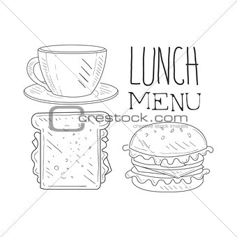Cafe Lunch Menu Promo Sign In Sketch Style With Sandwich, Burger And Coffee, Design Label Black And White Template