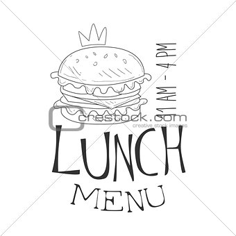 Cafe Lunch Menu Promo Sign In Sketch Style With Burger And Opening Hours, Design Label Black And White Template