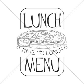 Cafe Lunch Menu Promo Sign In Sketch Style With Pizza, Design Label Black And White Template