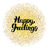 Happy Greetings Lettering over Gold