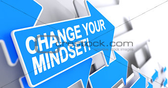 Change Your Mindset - Text on the Blue Pointer. 3D.