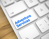 Adventure Services - Message on the White Keyboard Button. 3D.