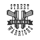 Criminal Outlaw Street Club Black And White Sign Design Template With Text And Two Pistols