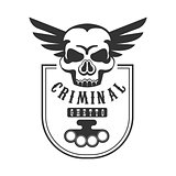 Criminal Outlaw Street Club Black And White Sign Design Template With Text, Brass Knuckles And Scull
