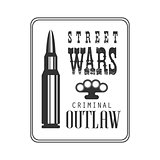 Criminal Outlaw Street Club Black And White Sign Design Template With Text And Bullet In Square Frame