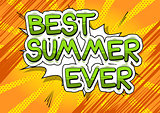 Best Summer Ever - Comic book style word.