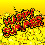 Happy Summer - Comic book style word.