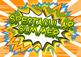 Spectacular Summer - Comic book style word.