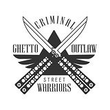 Criminal Outlaw Street Club Black And White Sign Design Template With Text And Crossed Butterfly Knives