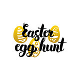 Easter Egg Hunt Handwritten Lettering