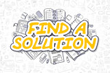 Find A Solution - Doodle Yellow Word. Business Concept.